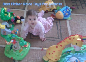 Best Fisher Price for infants