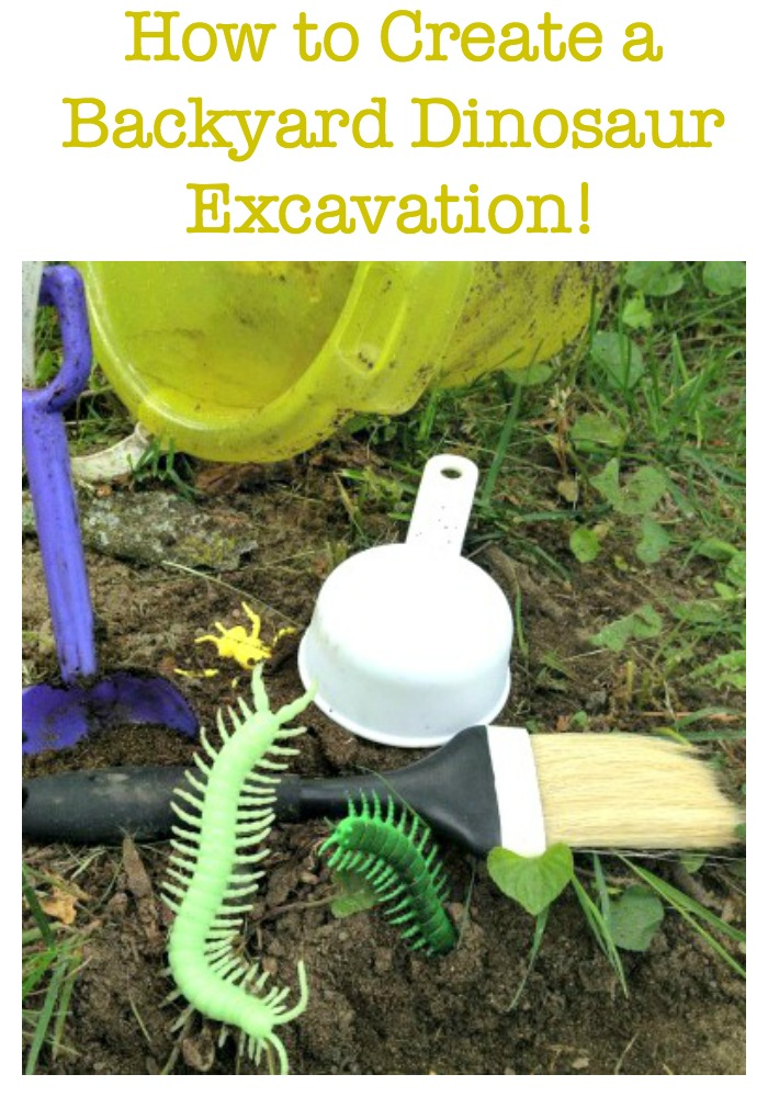 How to Create a Backyard Dinosaur Excavation, a great summer activity for kids