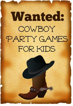 cowboy party games for kids for wild west fun. Black Bedroom Furniture Sets. Home Design Ideas
