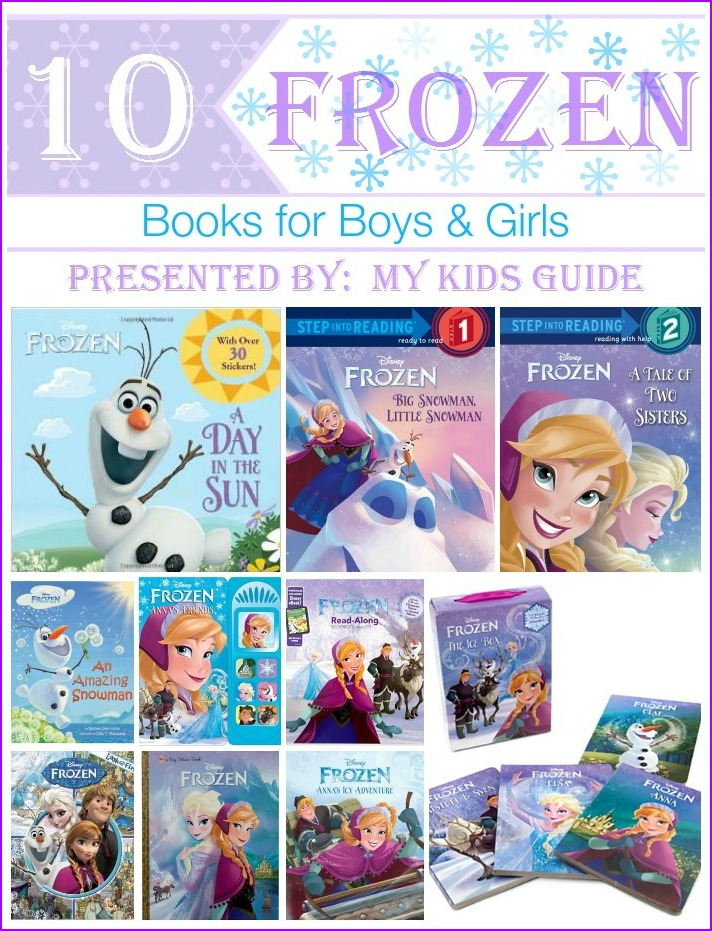 10 Fantastic Disney's Frozen Books for Kids! | MyKidsGuide.com