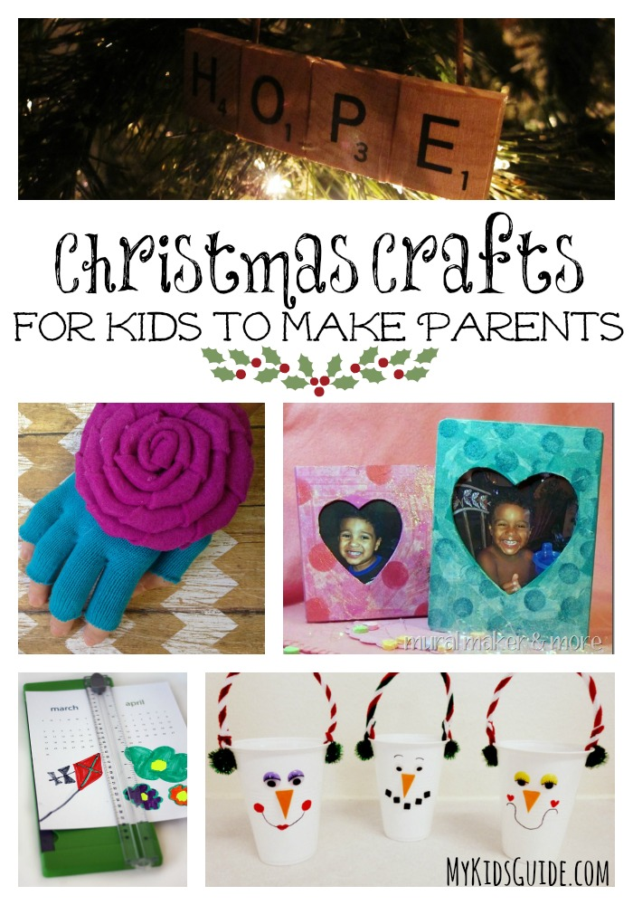 Christmas Crafts For Kids To Make Parents- My Kids Guide