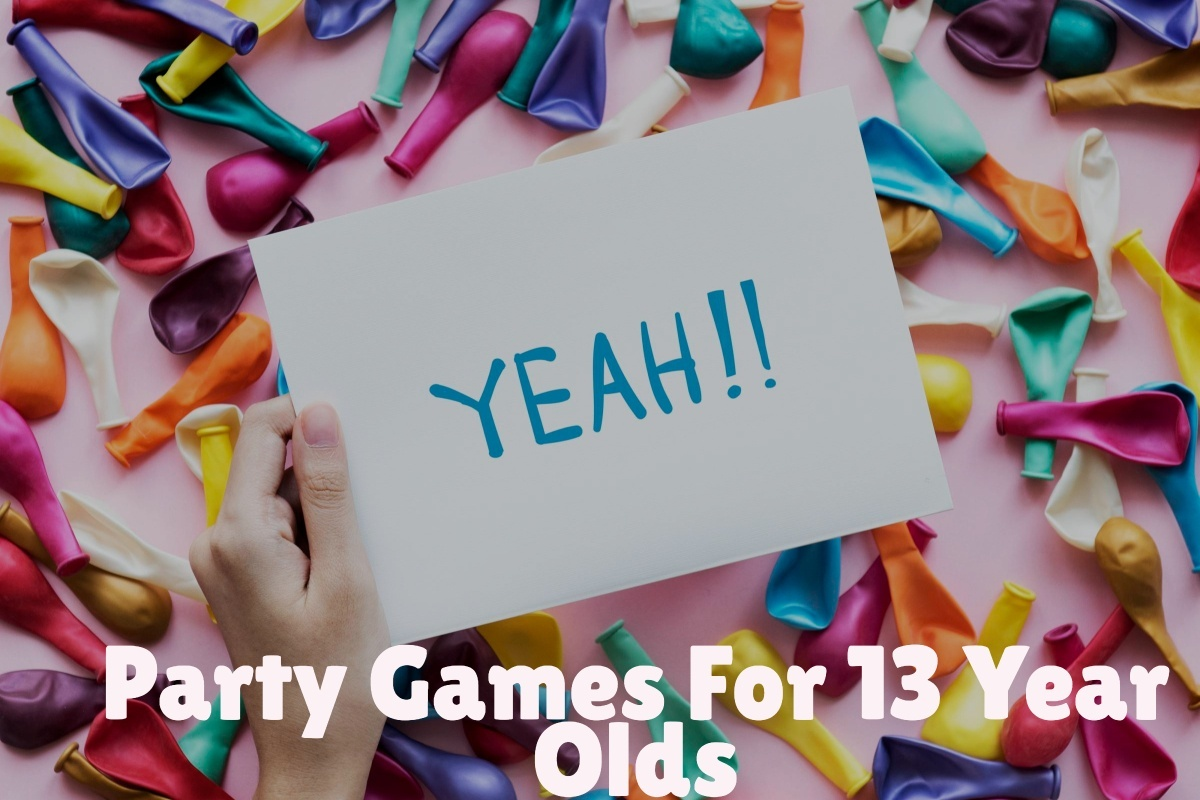 party games for 13 year olds