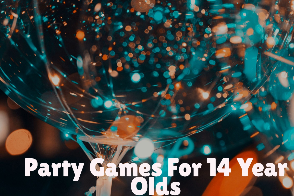 party games for 14 year olds
