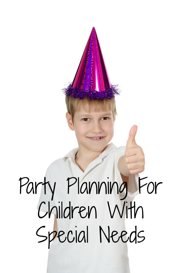 Party planning for children with special needs isn't that different from planning a party for children without those needs. Just follow these easy tips!