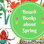 Spring Board books for babies