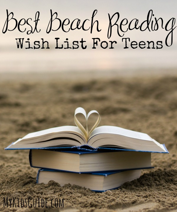 Looking for hot summer YA books to kick back with on the beach? Check out our best beach reading wish list for teens and start adding to your TBR pile!