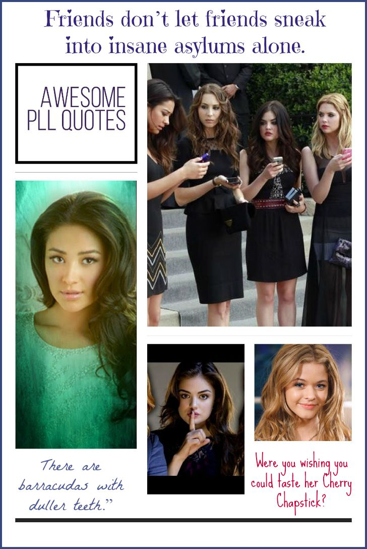 Pretty Little Liars is full of spectacular one-liners worth repeating & sharing! Check out our picks for the best quotes from Pretty Little Liars!