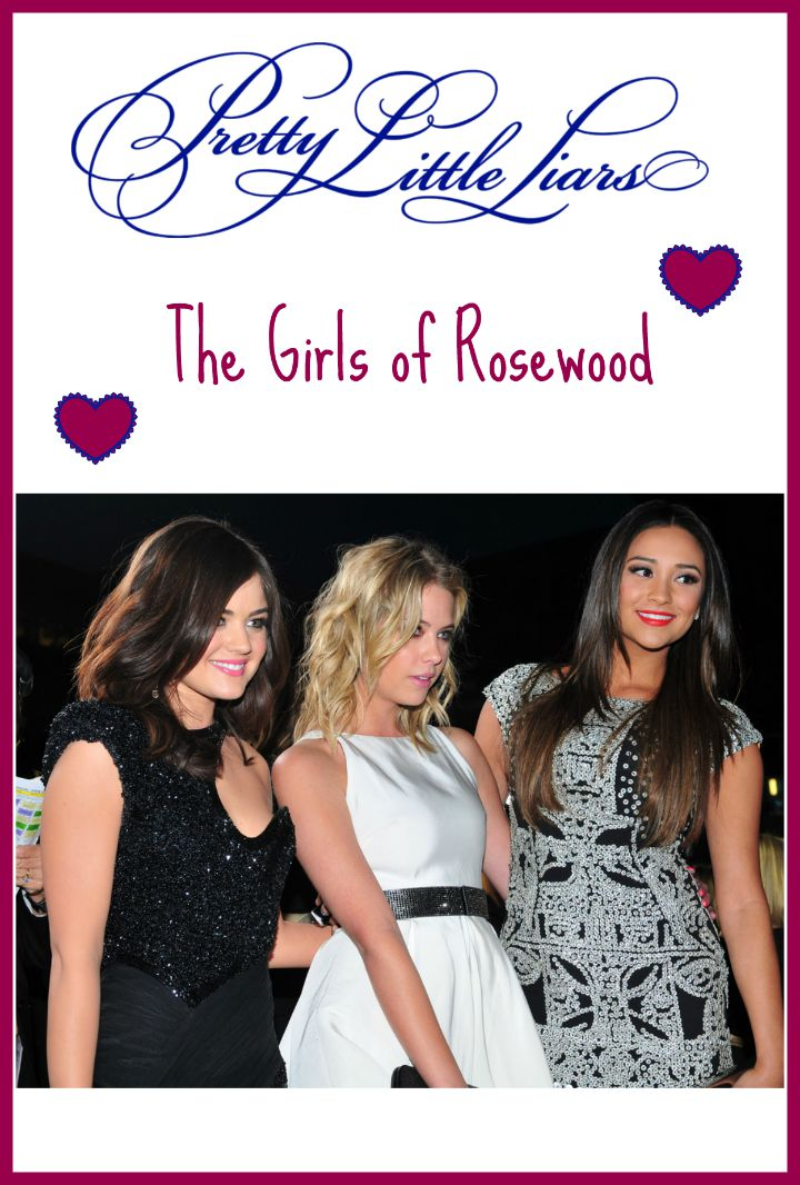 The girls of Rosewood have been so much on Pretty Little Liars through the last 5+ season! Let's give them their due and take a look at who they are!