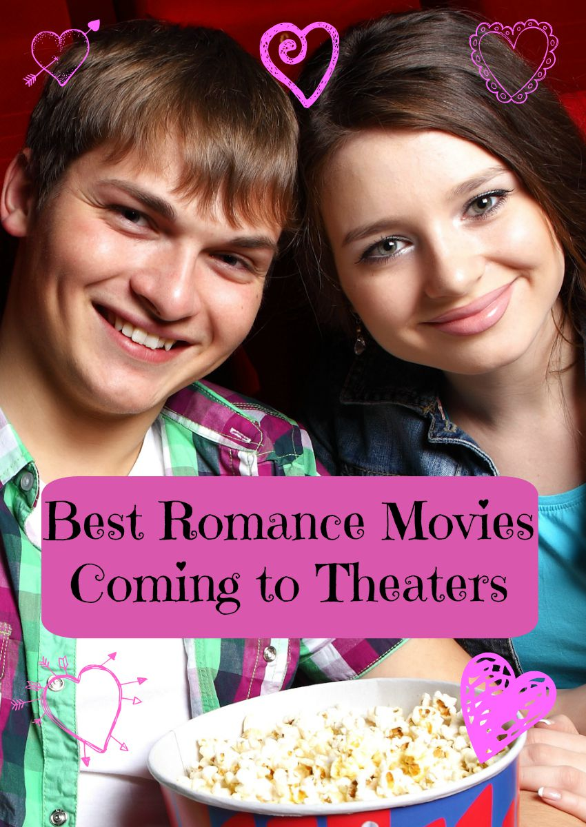 When are all the best teen romance movies coming to theaters? Check out our list of sweet & sappy movies you'll love to see with your bff this season!
