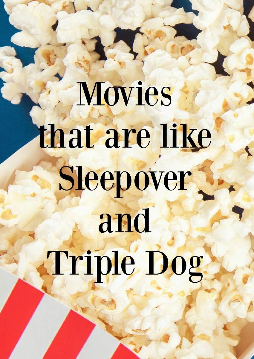 Looking for more great movies like Sleepover and Triple Dog? Check out five of our favorites that will have you laughing up a storm on movie night!
