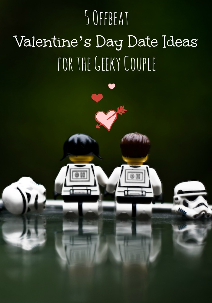 Valentine's Day dates should be fun for both you and your sweetie. Skip the pink tissues paper and check out our offbeat ideas for the geeky couple.