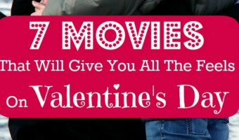 7 Movies That Will Give You All The Feels On Valentine's Day