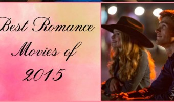Love stories based on books, epic fantasies & even comedies make up our list of best romance movies of 2015! Check it out!