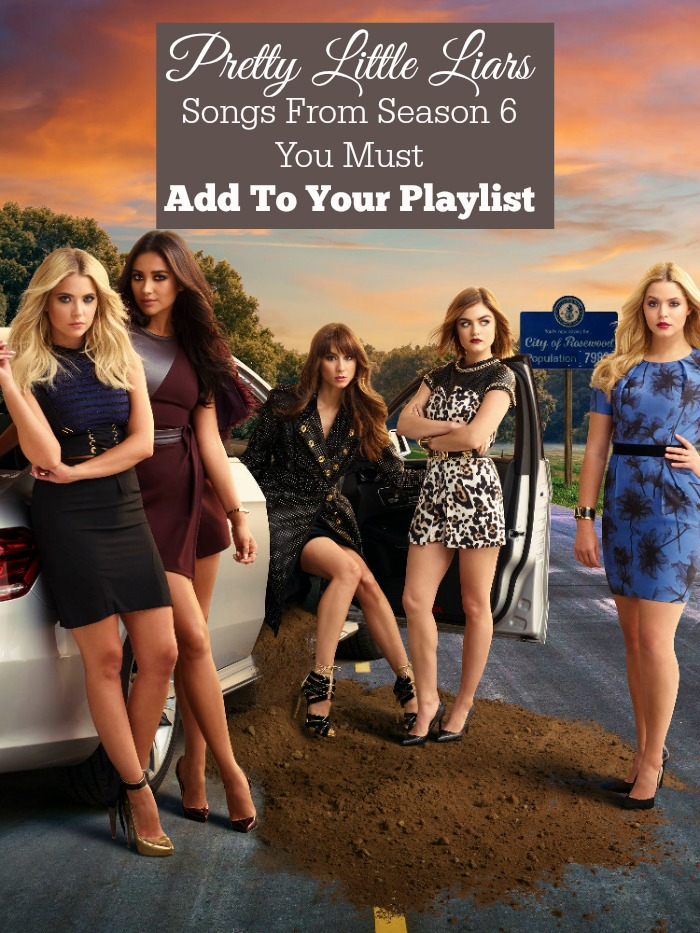 Update your playlist with the best Pretty Little Liars songs from Season 6. Use our guide to discover the best moments and tunes from the show!