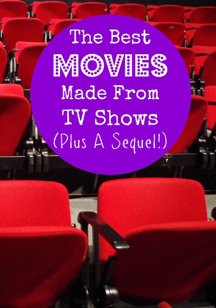 Add some of the best movies to your watch list! Check out these tv shows Hollywood turned into movies and were smashing hits!