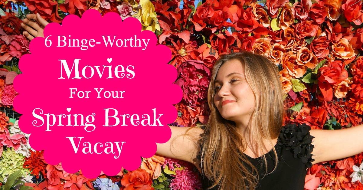Break movies for teens best