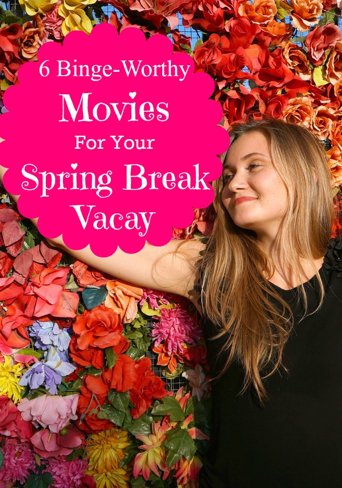Are you excited for spring break? These six amazing films will help you unwind and recharge! Take some time for yourself over the break and chill out.