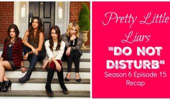 "What Is Sara Harvey Covering Up? Pretty Little Liars Season 6 Episode 15 Recap ""Do Not Disturb"" #PLL"