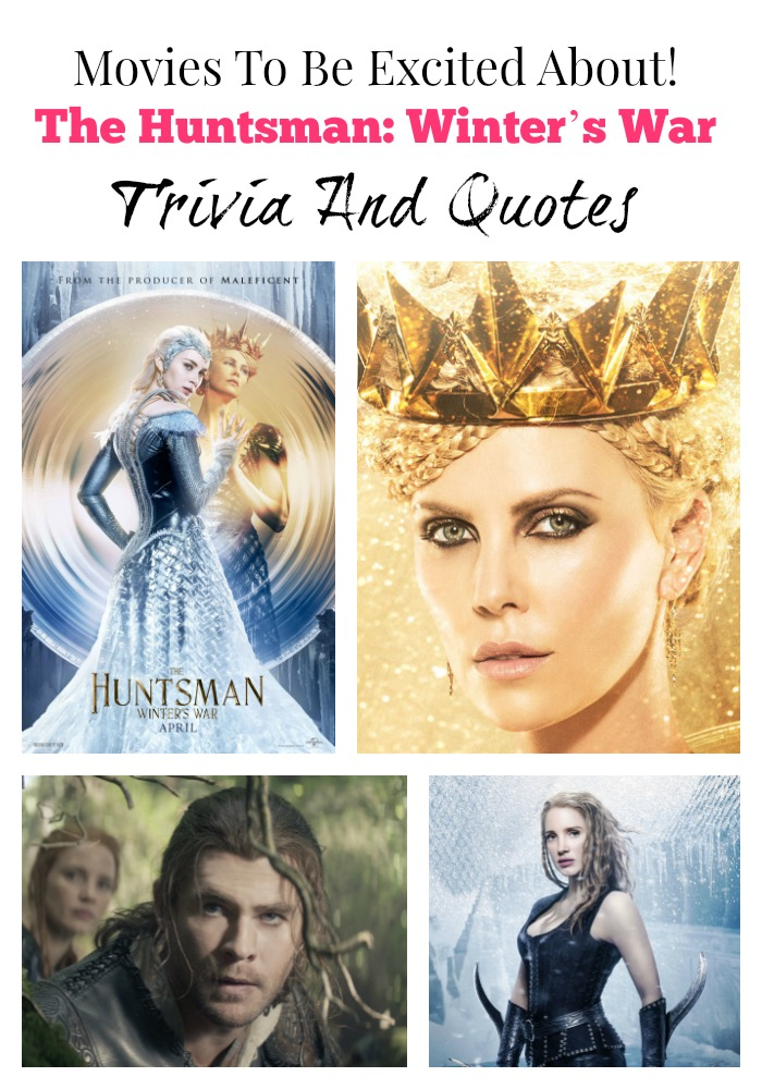 The Huntsman: Winter's War trivia is here! Learn a bit about this epic looking movie plus when it comes to the theater you'll look super smart.
