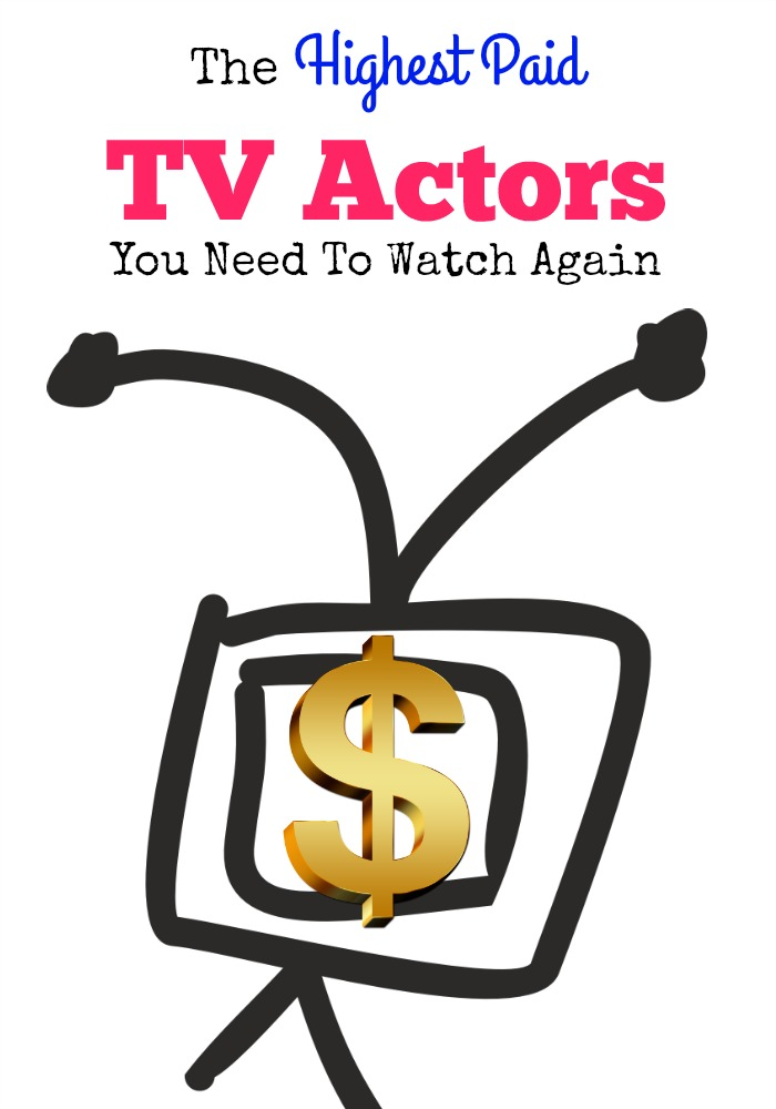 We can all dream of being tv actors, but the highest paid tv actors outshine us all! You know you gotta see who is really making the big bucks!