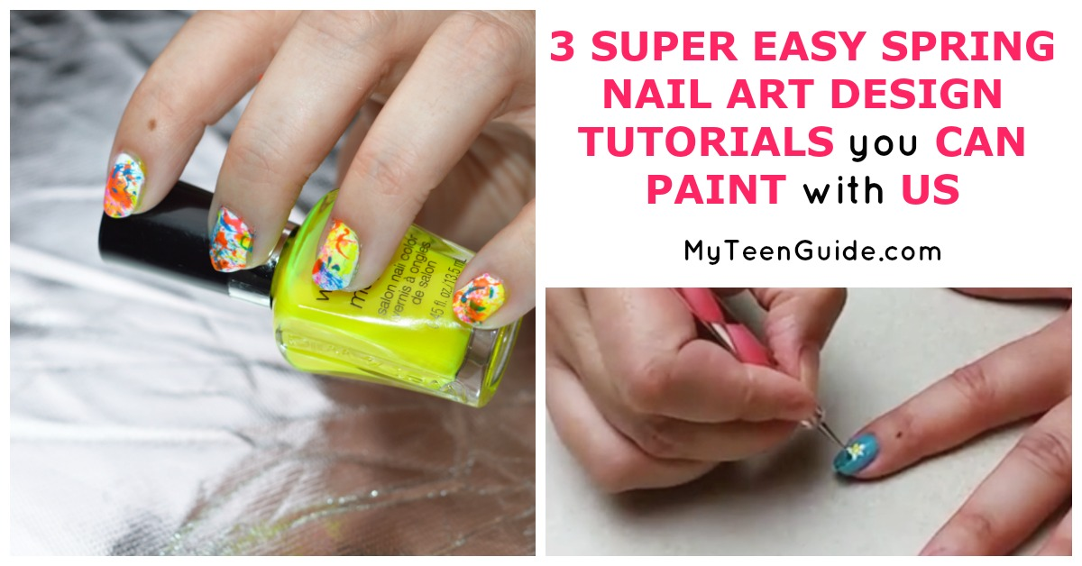 3 SUPER EASY SPRING NAIL ART DESIGN TUTORIALS you CAN PAINT with US Facebook