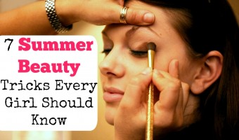 7 Summer Beauty Tricks Every Girl Should Know