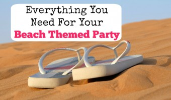 Everything You Need For Your Beach Themed Party