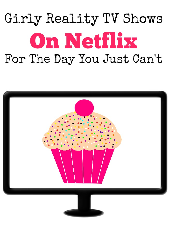 Grab a blanket and cuddle up on the couch! I've got a list of my favorite girly reality tv shows on Netflix for that day you just can't.
