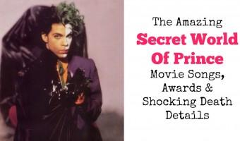 The Amazing Secret World Of Prince Movie Songs, Awards & Shocking Death Details
