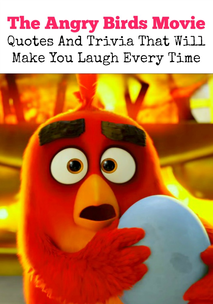 I am so excited about seeing The Angry Birds Movie! Take a sneak peek at some hilarious movie quotes and trivia before you see the premiere!