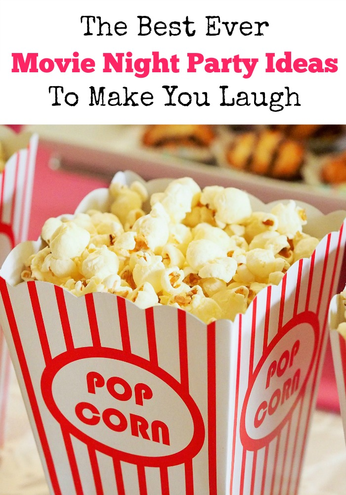 The Best Ever Movie Night Party Ideas