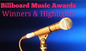 2016 Billboard Music Awards Winners & Highlights #BBMAs