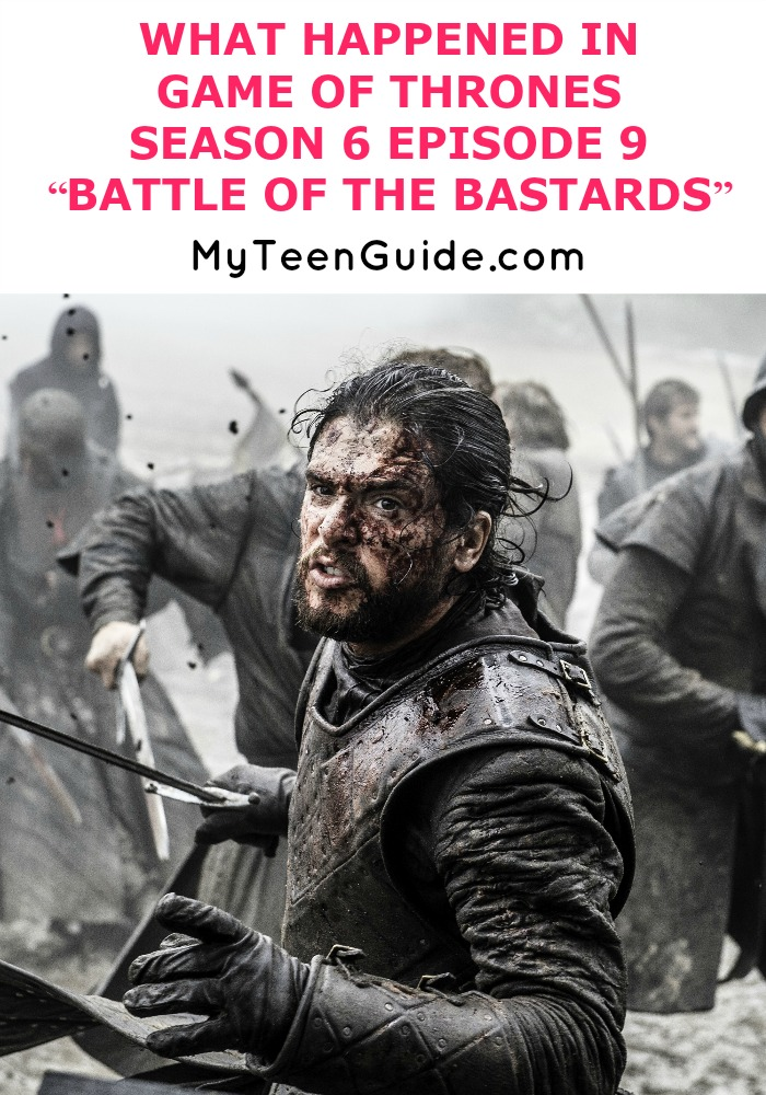 """Find out what happened in Game Of Thrones Season 6 Episode 9 """"Battle Of The Bastards."""" The characters get super intense in this episode, and in true GOT style whenever there is a bloody battle, someone is going to die. Catch up on all the facts form this week's episode."""