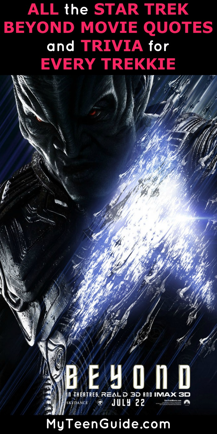 Ready to get excited? All the Star Trek Beyond movie quotes and trivia tidbits are here! Whether you are a trekkie or just enjoy a good action flick, this adventure is worth the watch! Check it out the insider details now!