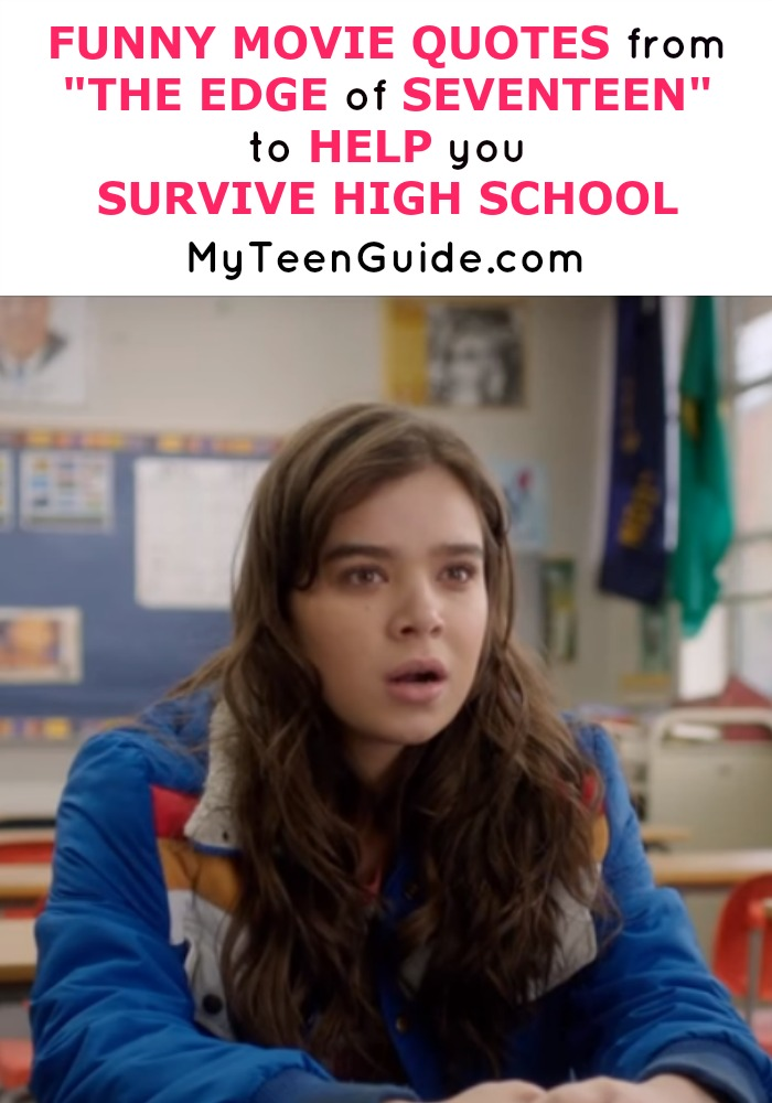 The Funniest Movie Quotes And Trivia From The Edge Of Seventeen