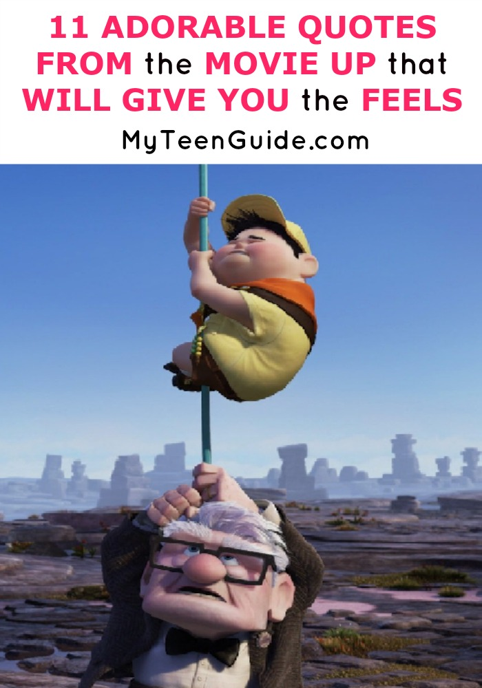 Quotes from the movie Up tap right into your heart. This funny and adorable movie has so many sweet moments and we gathered the best ones! Check it out!
