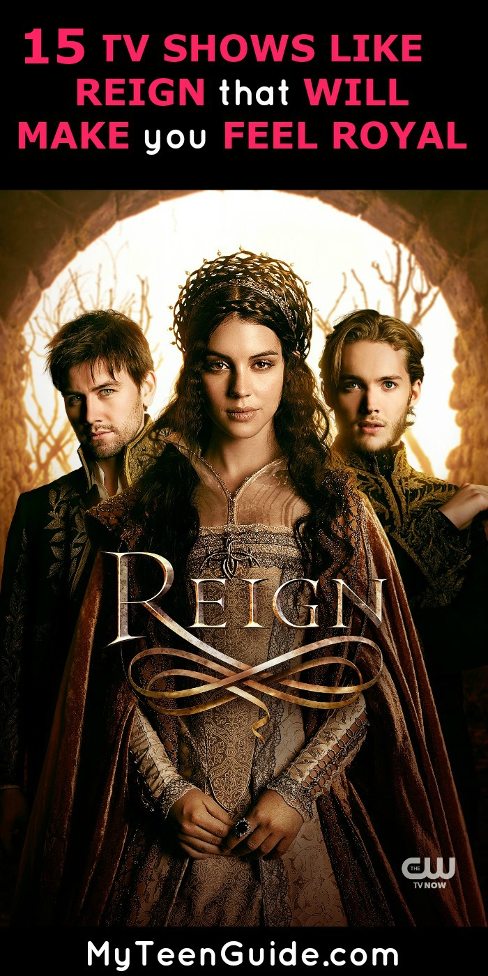 Glamor, deception, and honor! Check out these TV shows like Reign that makes you feel like you're part of the royal family and part of the secrets!