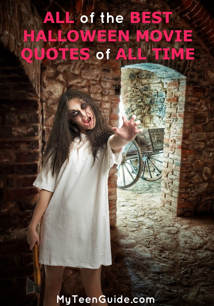 All Of The Best Halloween Movie Quotes Of All Time - My Teen ...