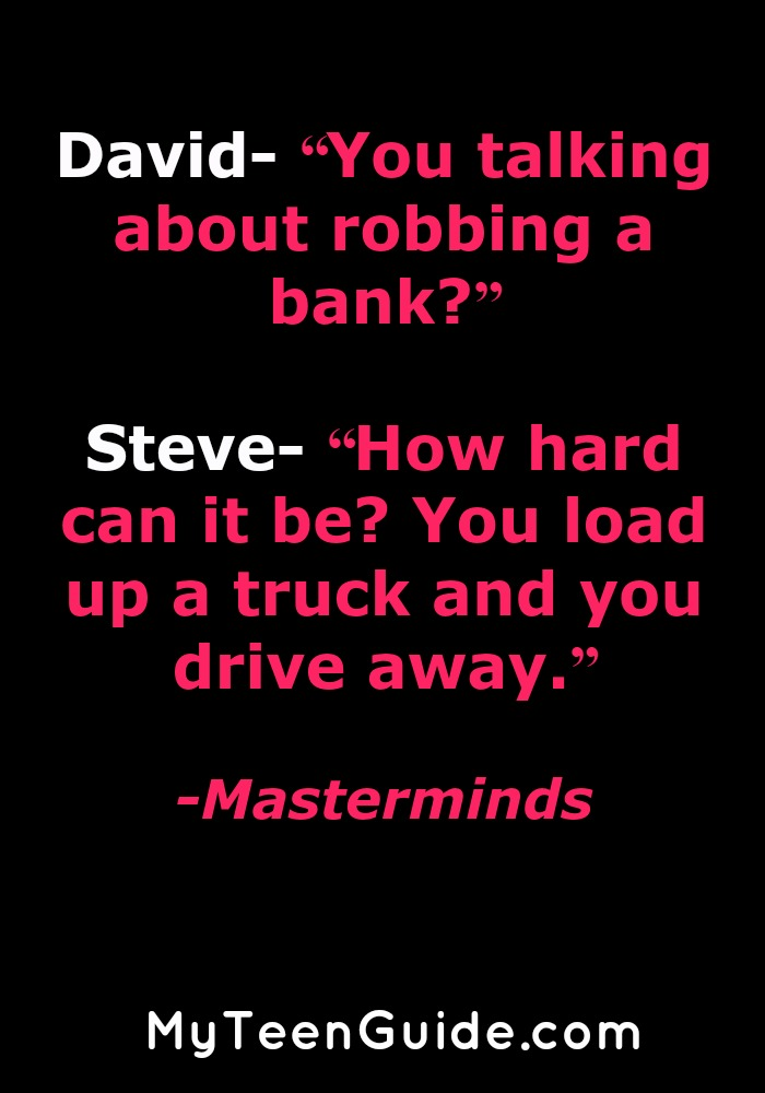 THIS movie! 9 Hilarious Trivia And Movie Quotes From Masterminds That Make Crime Look Easy