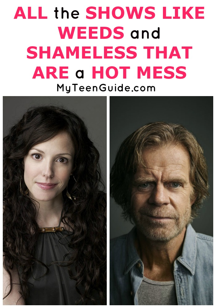 The best hot mess shows! Check out shows like Shameless and Weeds!