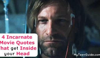 4 Incarnate Movie Quotes To Tap Into Your Head