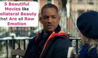 5 Beautiful Movies Like Collateral Beauty That Are All Raw Emotion