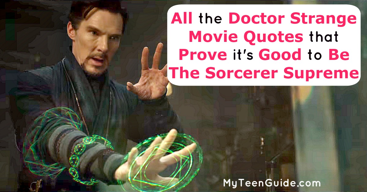 All The Doctor Strange Movie Quotes Because It's Good To