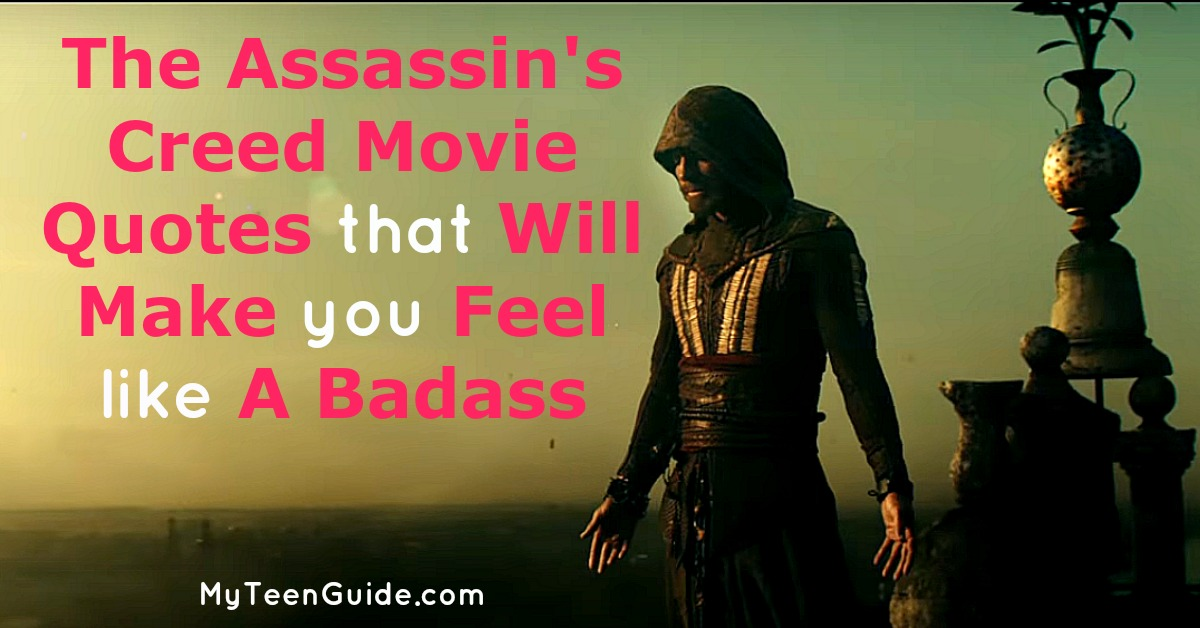 the assassin u0026 39 s creed movie quotes to make you feel like a badass