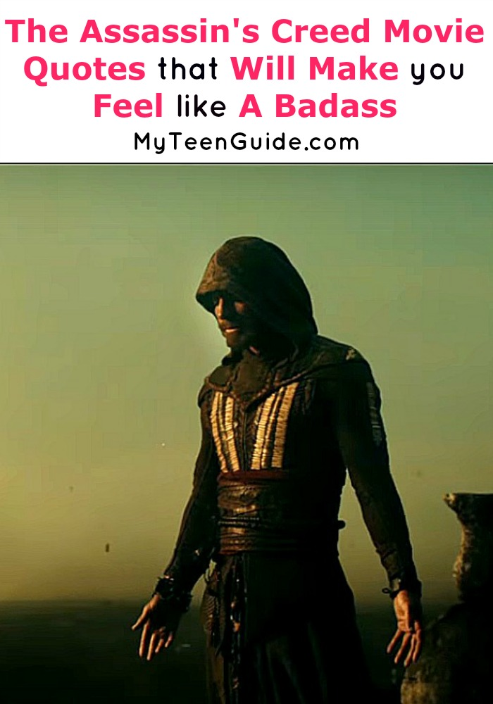 The Assassin S Creed Movie Quotes To Make You Feel Like A Badass