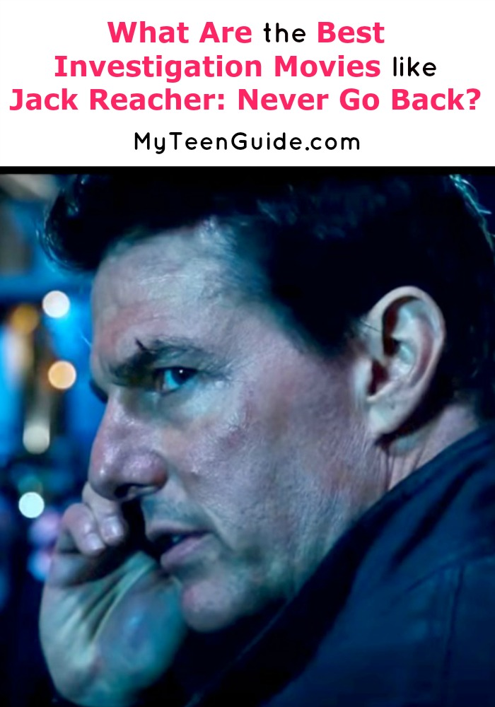 So what are the best investigation movies like Jack Reacher: Never Go Back? I love a good mystery and thriller, so when I saw this movie hitting theaters, I knew it was going to be on my list. See more movies for your watch list you have to try!