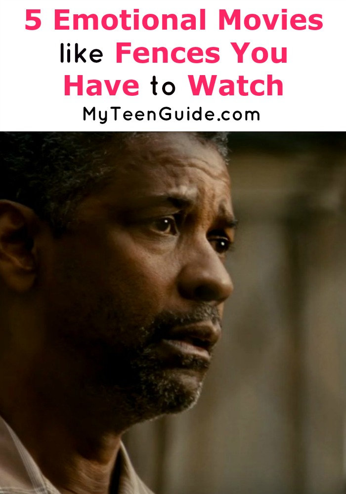 Looking for heart-raking, gut wrenching movies like Fences? Tackle some crazy emotional movies to watch with our list!