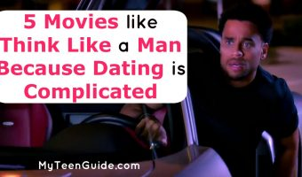 5 Movies Like Think Like A Man Because Dating Is Complicated