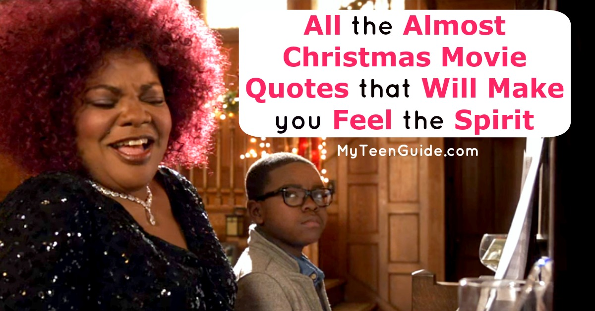 All The Almost Christmas Movie Quotes To Make You Feel The Spirit