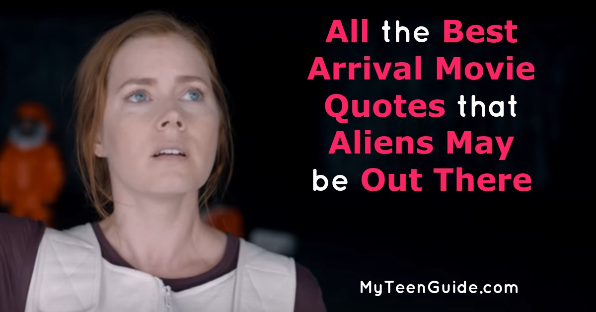 All The Arrival Movie Quotes To Remind You That Aliens Are